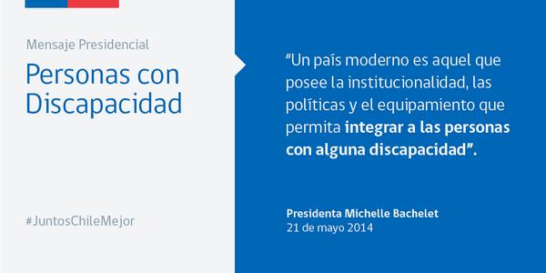 Mensaje Presidencial 2014 Personas con Discapacidad - Fuente: Twitter Gobierno de Chile