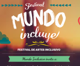 """Afiche 3° Festival de Artes Inclusivo """"Mundo Incluye"""""""