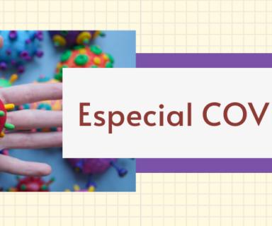 Mano con un coronavirus de plasticina y se lee el texto Especial COVID-19