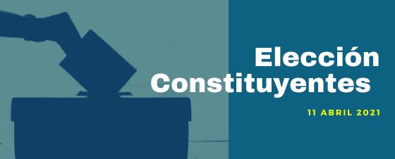 A la izquierda hay una mano ingresando un voto a una urna y a la derecha sobre fondo azul dice Elección Constituyentes 11 de abril de 2021